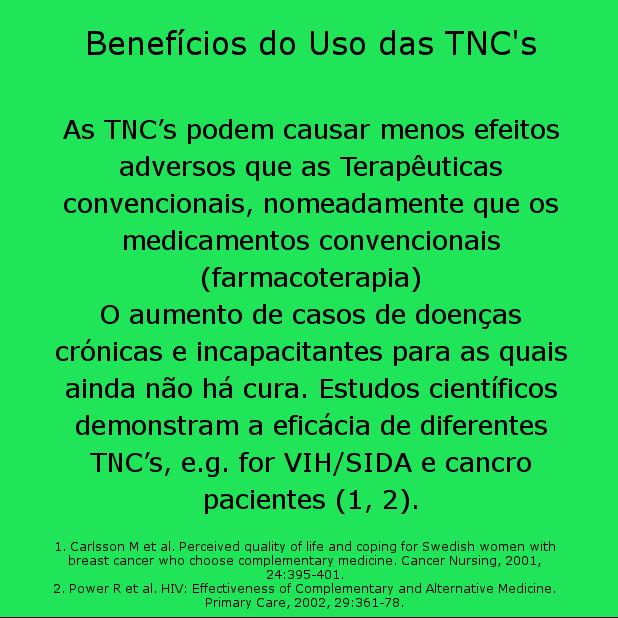 Benefícios no uso das TNC's